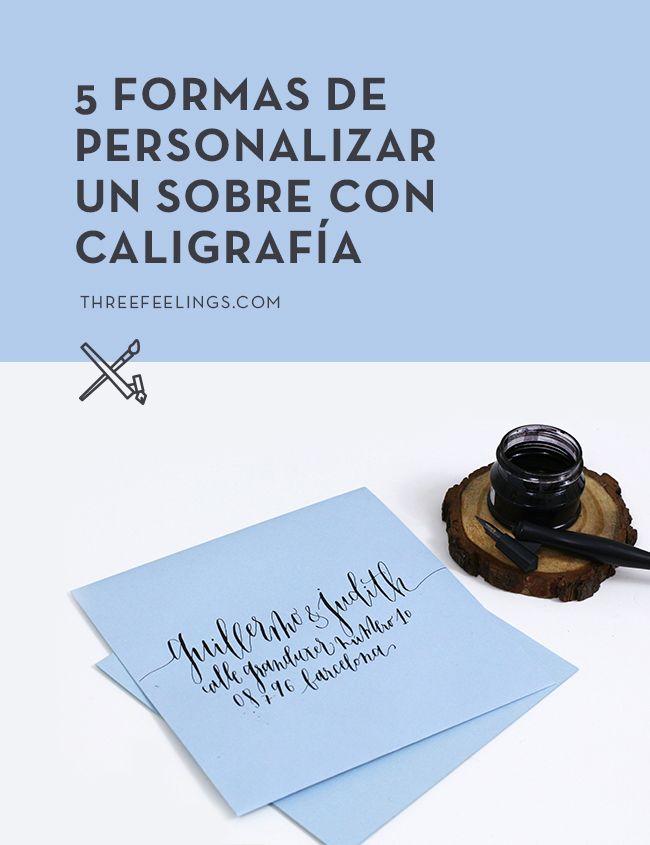 cinco-formas-personalizar-sobres-caligrafia-lettering-threefeelings-00