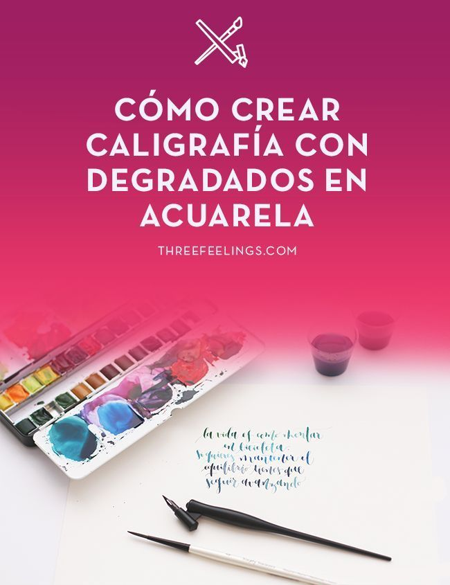 crear-degradados-acuarela-plumilla-caligrafia-threefeelings