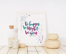 lamina-behappy-bebright-beyou-lettering-acuarela-threefeelings-01