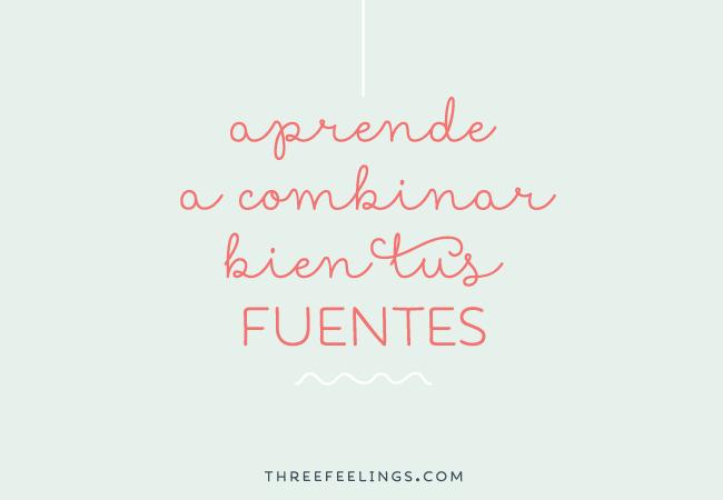aprende-combinar-bien-tus-fuentes-three-feelings-1